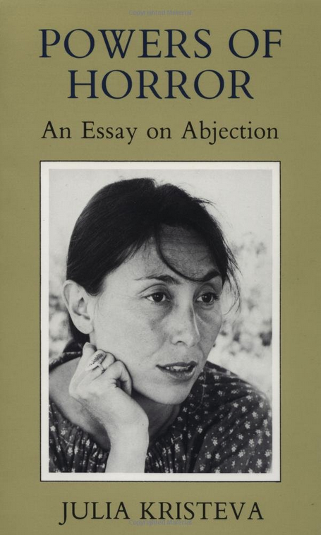 Powers of Horror: An Essay in Abjection by Julia Kristeva