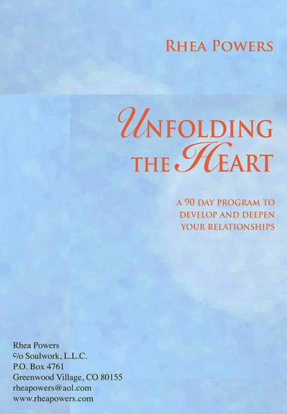 Unfolding the Soul: 90 Day Program to Free Yourself from the Inner Inner Critic by Rhea Powers