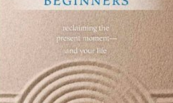 Mindfulness for Beginners: Reclaiming the Present Moment—and Your Life CD by  Jon Kabat-Zinn